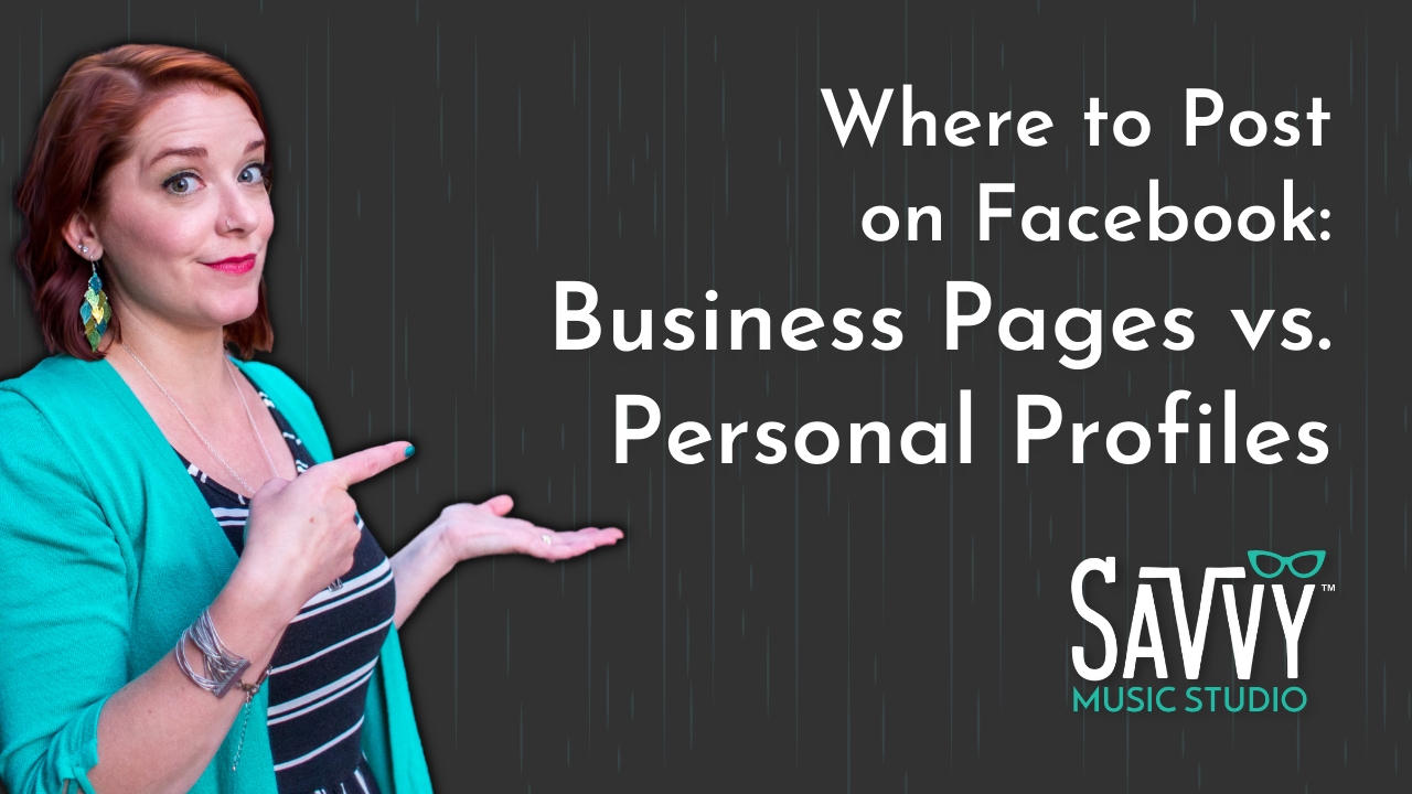 where to post on facebook: business pages vs. personal profiles